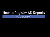 How to Register AD Reports